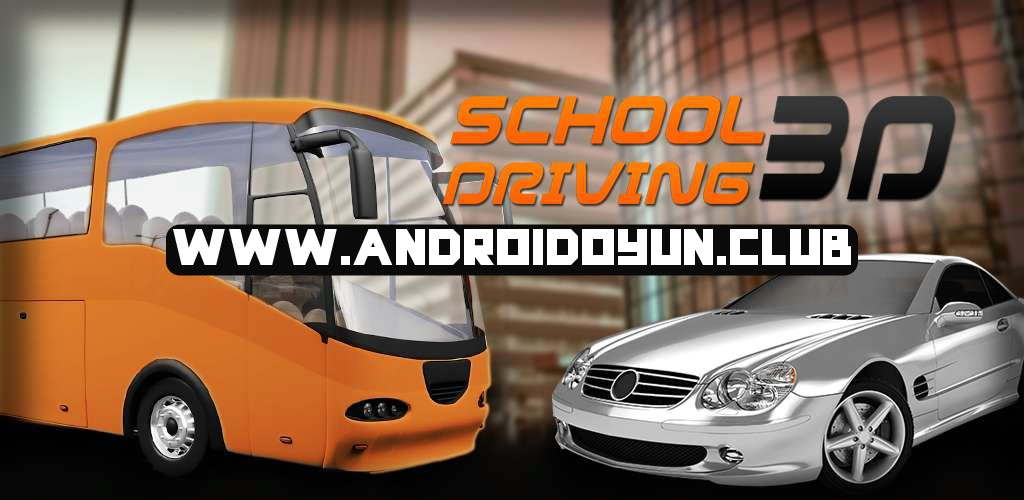 Okul Sürüşü-3D-1-7-1-Exp Bölümü-Otomobil-Cheat_androidoyunclub