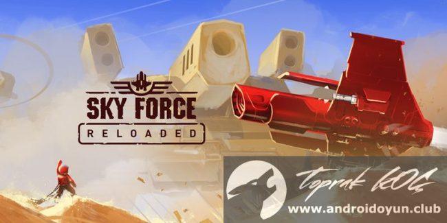 Sky Kuvvetleri Reloaded v1-51 modlu apk para hileli