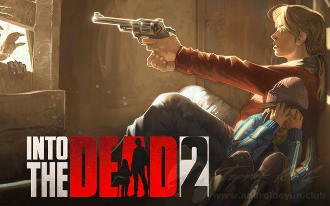 Into the Dead 2 v1.34.0 MOD APK – MEGA HİLELİ